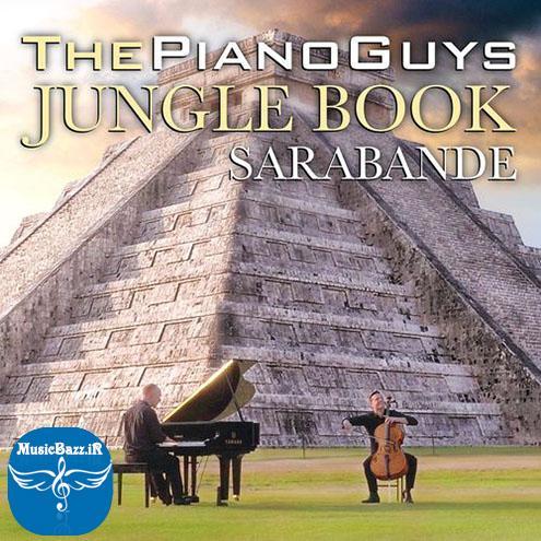 تک آهنگ جدید و متفاوت گروه محبوب امریکایی The Piano Guys با نام The Jungle Book