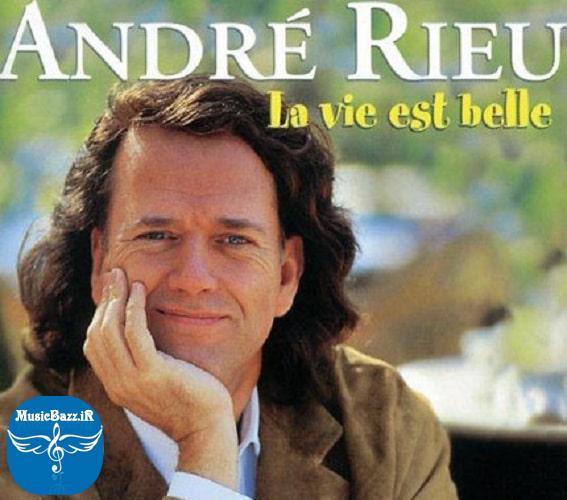 موسیقی بی کلام بسیار زیبا و شنیدنی با نام La Vie Est Belle از Andre Rieu