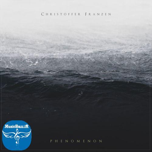 دانلود آلبوم جدید Phenomenon از Christoffer Franzen