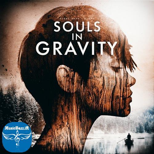 دانلود آلبوم جدید Souls in Gravity از Glory Oath + Blood