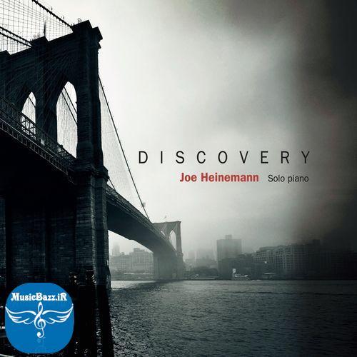 موزیک پیانو آرامش بخش در آلبوم جدید Discovery اثری از Joe Heinemann