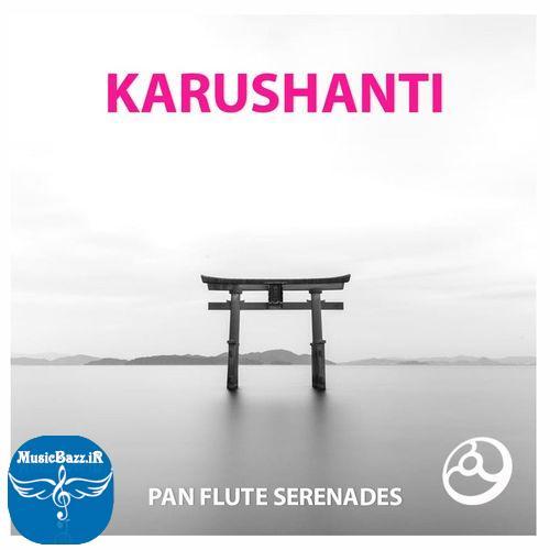 آلبوم بی کلام خیلی زیبا سبک نیوایج Pan Flutes Serenades اثری از Karushanti