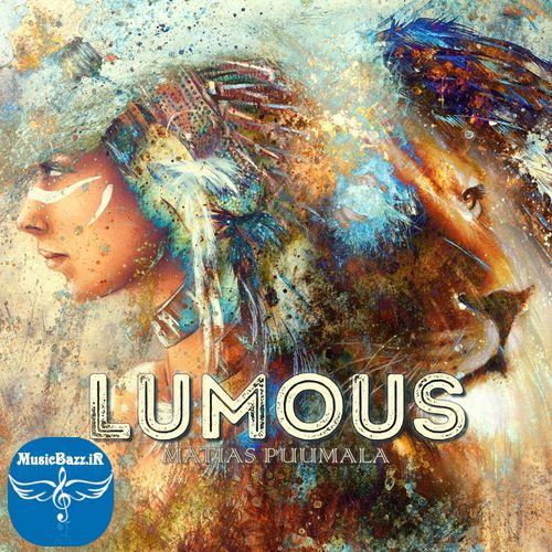 دانلود آلبوم بی کلام زیبا Lumous ساخته Matias Puumala