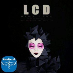 دانلود آهنگ جدیدنیما زئوسبه نامLCD با کیفیت 320