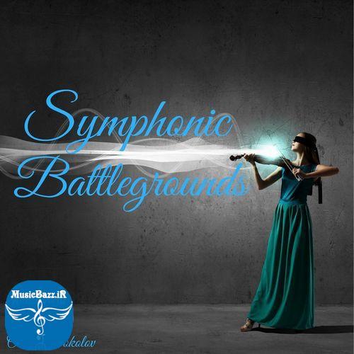 دانلود آلبوم Symphonic Battlegrounds اثری از Oleksii Sokolov