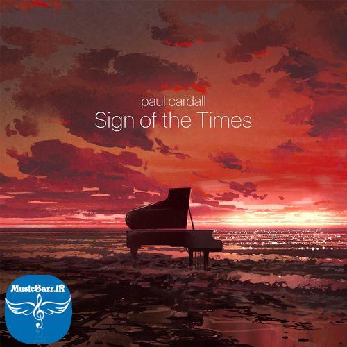 دانلود موسیقی بی کلام آرامش بخش Sign of the Times اثری از Paul Cardall