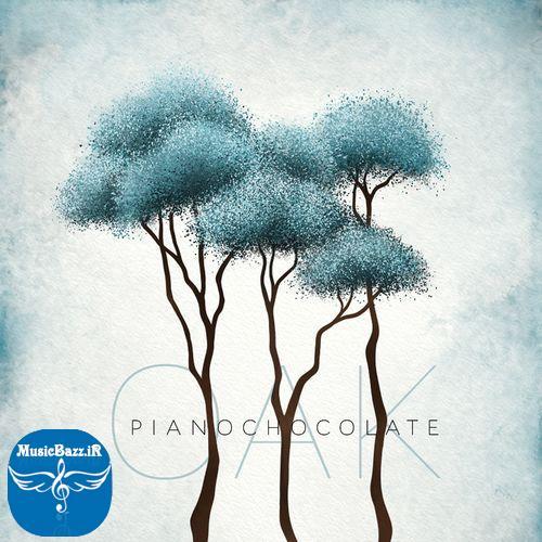 دانلود آلبوم جدید Oak اثری از گروه Pianochocolate