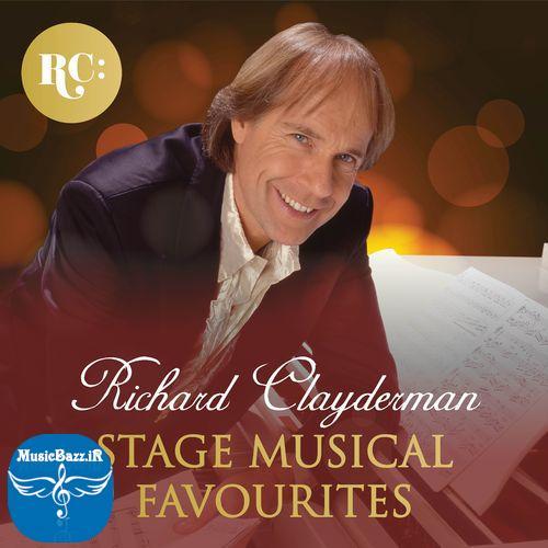 دانلود آلبوم جدید با نام Stage Musical Favourites اثر Richard Clayderman