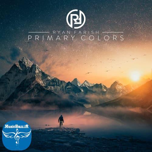 دانلود آلبوم جدید Primary Colors اثری ماندگار از Ryan Farish