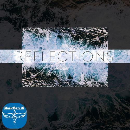 دانلود آلبوم جدید حماسی با نام Reflections
