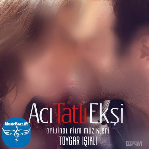 آلبوم اورجینال موسیقی متن فیلم Acı Tatlı Ekşi اثری از تویگار ایشیکلی