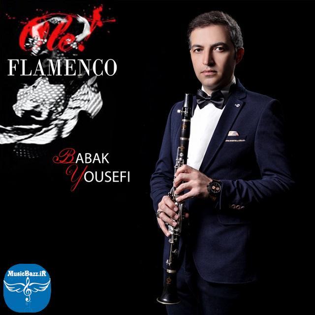 دانلود آهنگ جدیدبی کلامبابک یوسفیبنام Flamencoبا بالاترین کیفیت