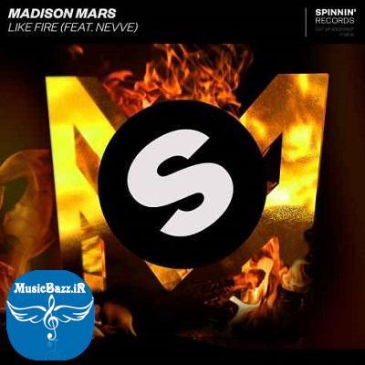 دانلود آهنگ جدیدMadison Mars feat. Nevveبه نامLike Fire