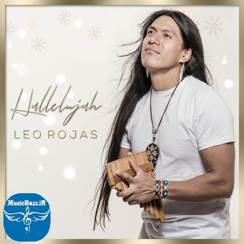 دانلود آهنگ جدید لئو روجاس به نام هله لویا Hallelujah