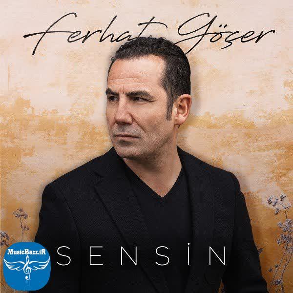 دانلود آهنگ جدید Ferhat Gocer بنام Sensin با کیفیت بالا