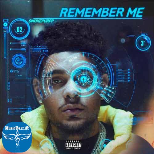 Remember Me Smokepurpp